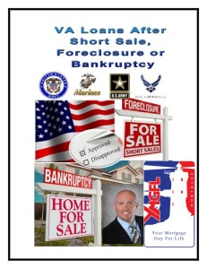 Your Mortgage Guy For Life VA Loan after Bankruptcy