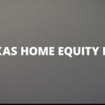 Texas Cashout Refinance Changes 2018